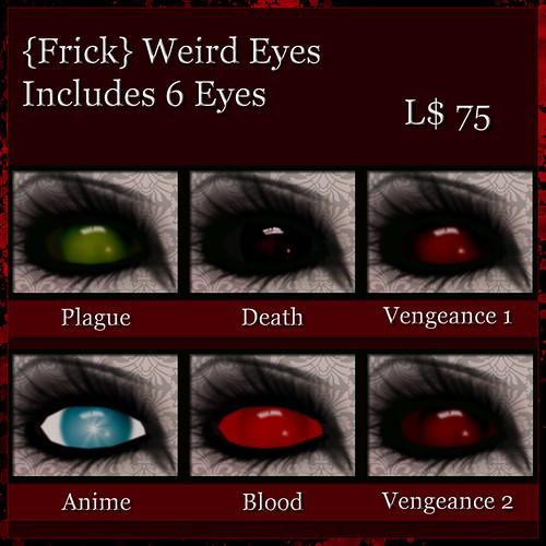 {Frick} Weird Eyes