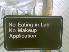 No Eating in Lab, No Makeup Application