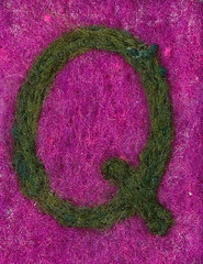 Alphabet ATC or ACEO Available - Needlefelted Letter Q