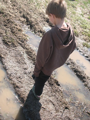 mud walking by you.