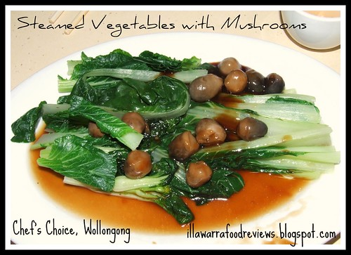 Steamed vegetable and mushrooms at Chef's Choice, Wollongong