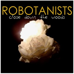 Close down the Woods (EP) by ROBOTANISTS