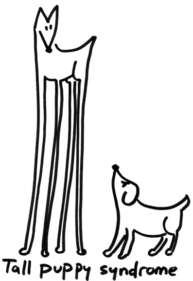 Tall puppy syndrome