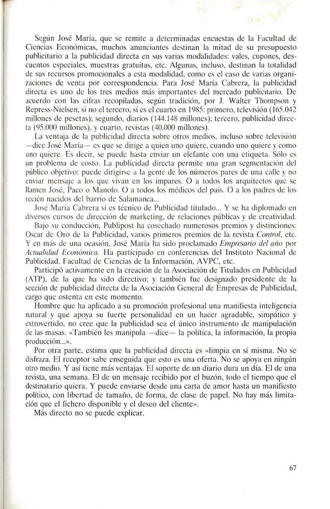 """""""EN PUBLICIDAD DIRECTA NO HAY MÁS LIMITACIÓN QUE EL FICHERO DISPONIBLE Y EL DESEO DEL CLIENTE"""", J. MA. CABRERA"""