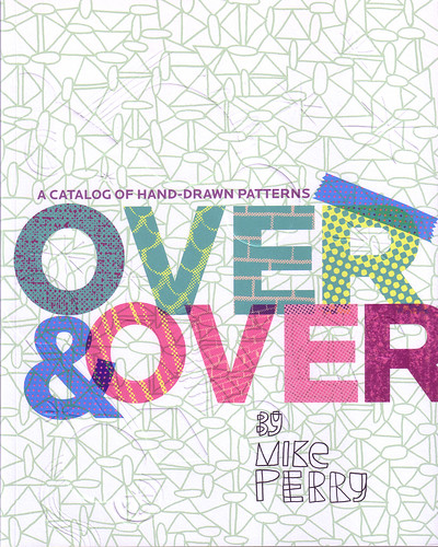 Mike Perrys book, Over & Over