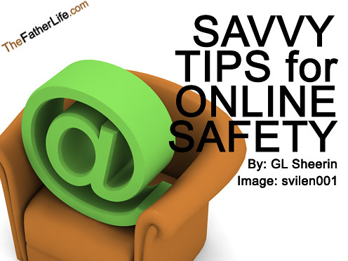 Savvy Tips for Online Safety