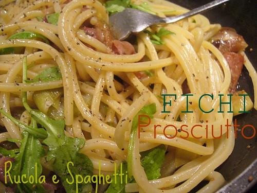 Spaghetti Gragnano con fichi verdi,prosciutto Serrano e rucola