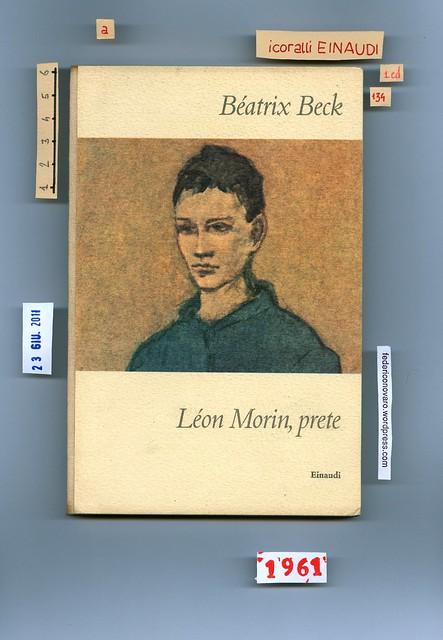 Bèatrix Beck, Léon Morin, prete. Einaudi 1961. Piatto anteriore. (ill. col.: Ritratto (particolare), di Pablo Picasso).