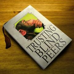 Trusting Blind Peers