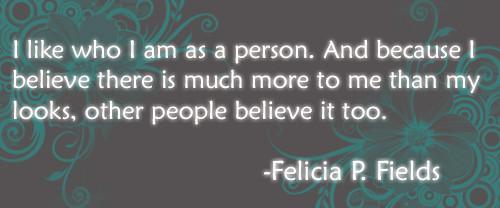 Felicia Fields' Quote