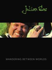 Julian Sas - Wandering Between Worlds (2-CD / live DVD + bonus CD)