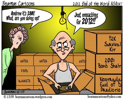 1 3 09  Bearman Cartoon 2012 End of the World Again