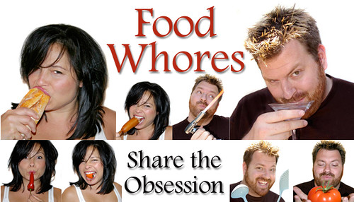 FoodWhores Share the Obsession