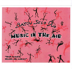 Bayou Seco Duo | Music In The Air | Zerx 058