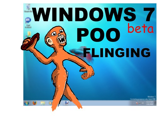 Win7beta poo flinging
