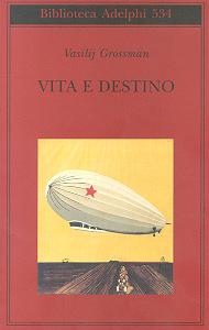 Vasilij Grossman Vita e Destino