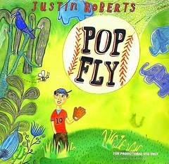 Justin Roberts new CD, Pop Fly.