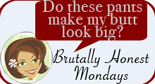 "Brutally Honest Mondays"" border="