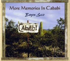 Bayou Seco | More Memories in Cababi | Zerx 062