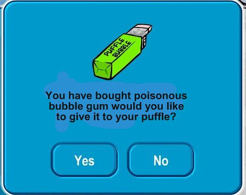 Poisonous Puffle Bubble by you.