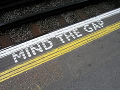Mind the Gap, Acton Town Underground Station, London