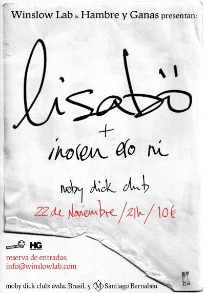 Lisabö + Inoren Ero Ni 22/11/08 Moby Dick Club Madrid