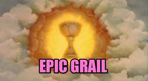 EPIC GRAIL