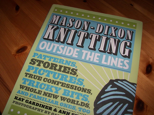 Mason Dixon Knitting Outside the Lines!!!!!!!!!