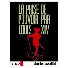 Roberto Rossellini La presa del potere da parte di Luigi XIV