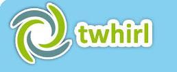 Twhirl - A Twitter Client