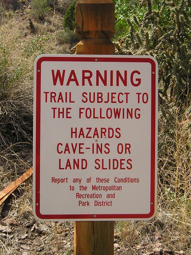 There are lots of warnings for this trail