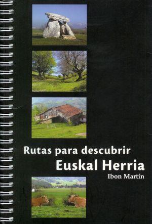 Rutas para descubrir Euskalherria de Ibon Martin