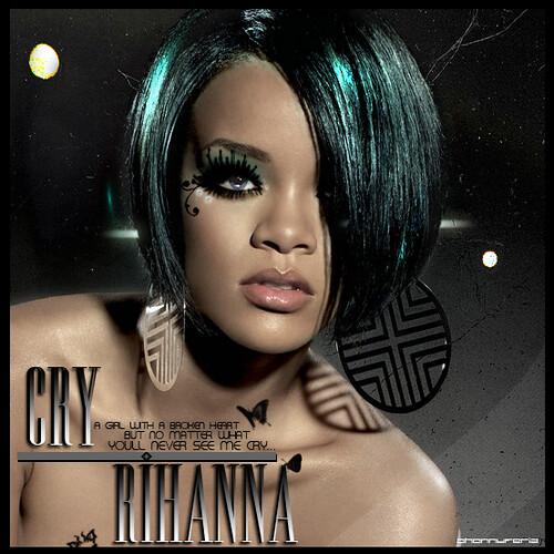 Rihanna / Cry / Dream by JhOnnii●Feriia●●●.