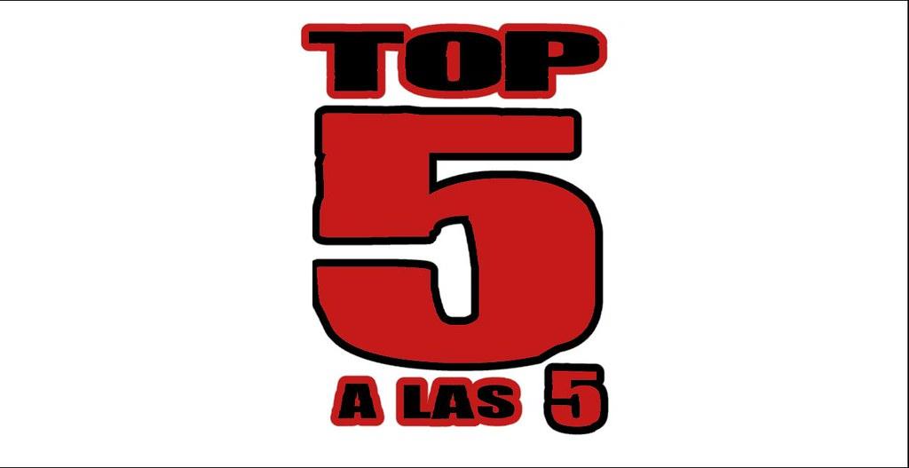 Top 5 a las 5