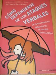Cómo defenderse de los ataques verbales, de Barbara Berckhan
