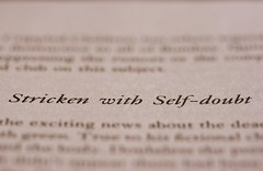 Stricken with Self-doubt