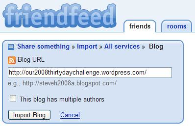 Friendfeed - Share My thirty Day Challenge Blog