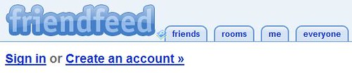 Friendfeed - Sign In or Create Account