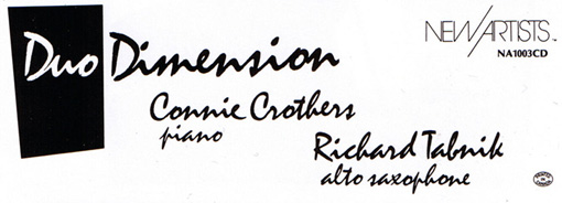 Connie Crothers | Richard Tabnik | Duo Dimension | NA1003