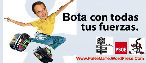 elecciones 2008 psoe zp zETAp zETApé ZaPatero ZoPenco ZoPilote socialista socialismo currupcion  bota con todas tus fuerzas