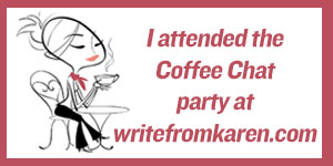 Coffee Chat at writefromkaren.com