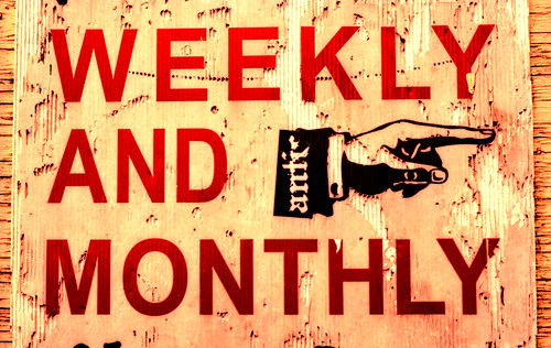 Weekly and monthly