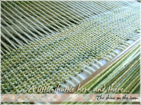 The shine on the loom