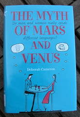 The cover of the Myth of Mars and Venus: Do Men and Women Really Speak Different Languages? by Deborah Cameron