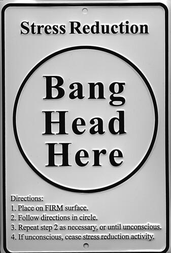 Bang Head Here Sign Small