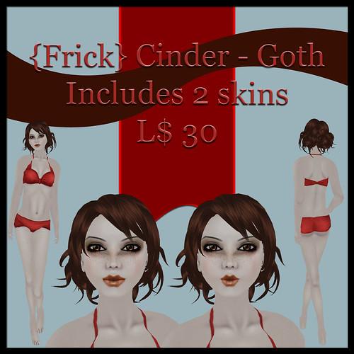 {Frick} cinder - goth