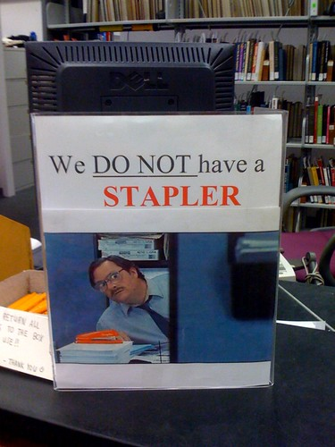 But my stapler...