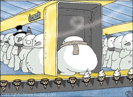 Snowman poop by you.