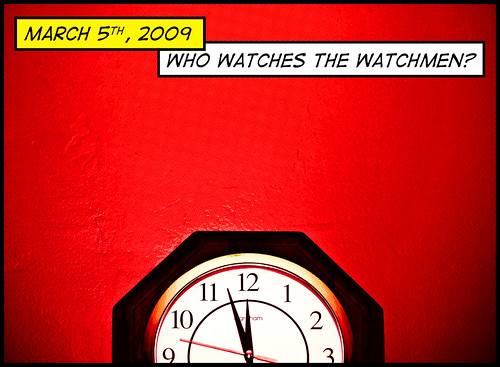 Who watches the Watchmen? by brianjmatis, on Flickr