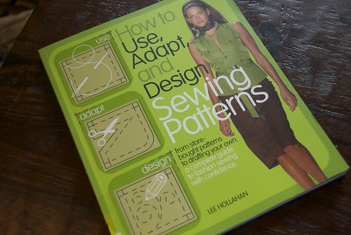 How to Use, Adapt & Design Sewing Patterns - Hollahan